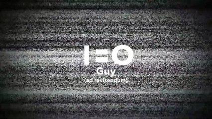 1=0 - Guy (revisité) - teaser