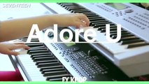 Adore U (Acoustic Version) - Fangirl Version