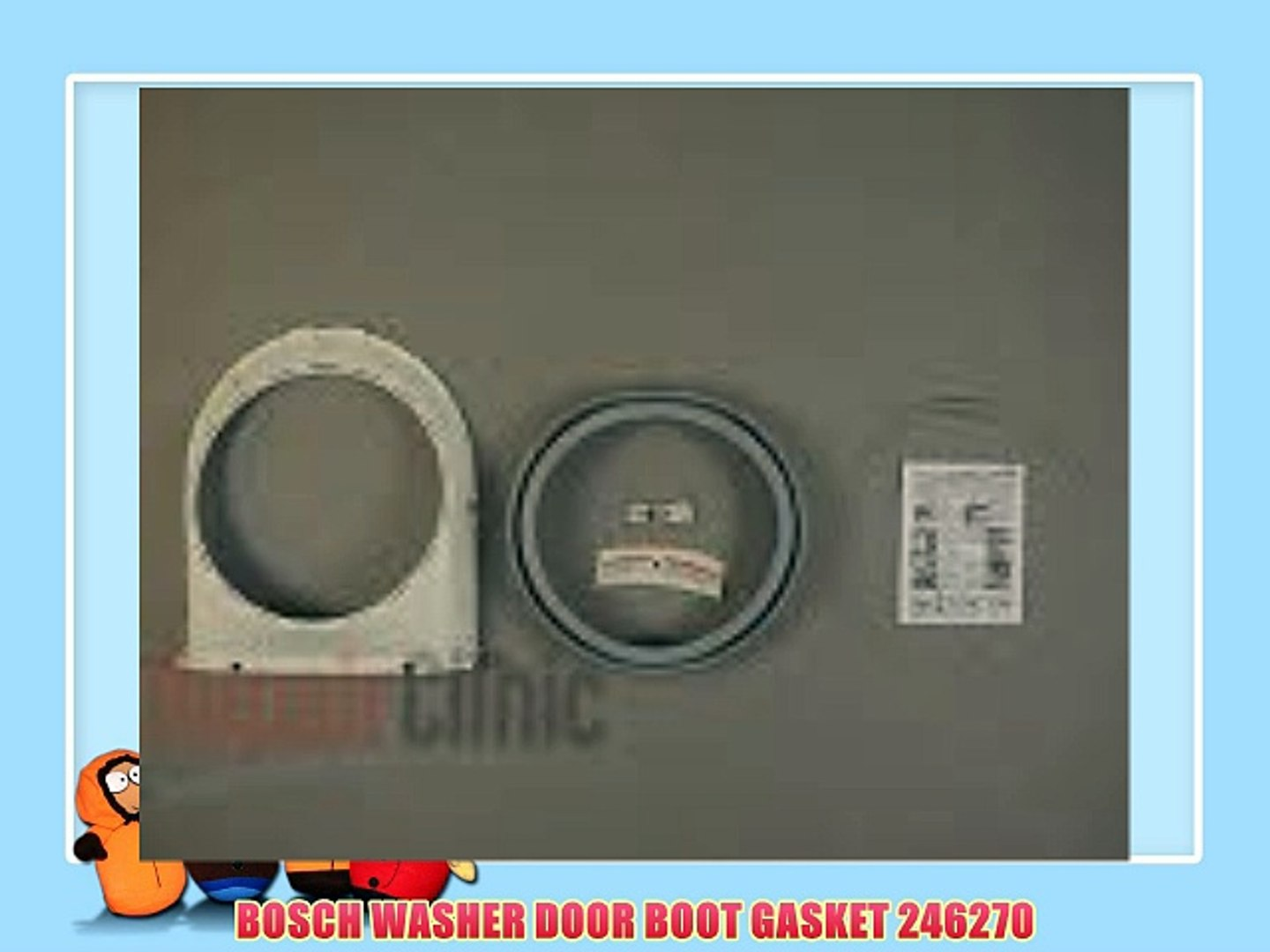 BOSCH WASHER DOOR BOOT GASKET 246270