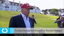 Trump Compares Himself to Ronald Reagan