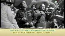 ELLA Y YO 1951 MIROSLAVA, PEDRO ARMENDARIZ, MIGUEL ACEVES MEJIA