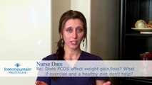 Does PCOS affect weight gain/loss? What if exercise and a healthy diet don't help?