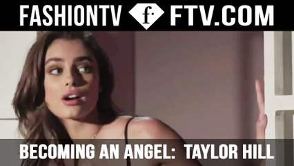 Becoming an Angel How Taylor Hill Got Discovered! | FTV.com