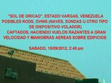 POSIBLES RODS OVNIS EN ORICAO VENEZUELA 15/9/12