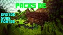 Packs e tutorial    Efeitos, wall banners minecraft,sons e Fontes!