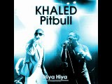 KHALED FT PITBULL - Hiya Hiya (Alexdjfromitaly reggaeton remix)