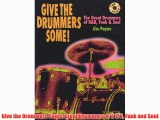 Give the Drummers Some: Great Drummers of R & B Funk and Soul