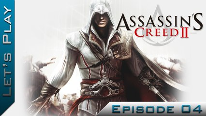 Let's Play | Assassin's Creed II : Episode 4