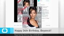 Happy 34th Birthday, Beyoncé!