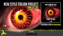 New Style Italian Project - Time To Die (Original Mix) - Official Preview (Kattiva Records)