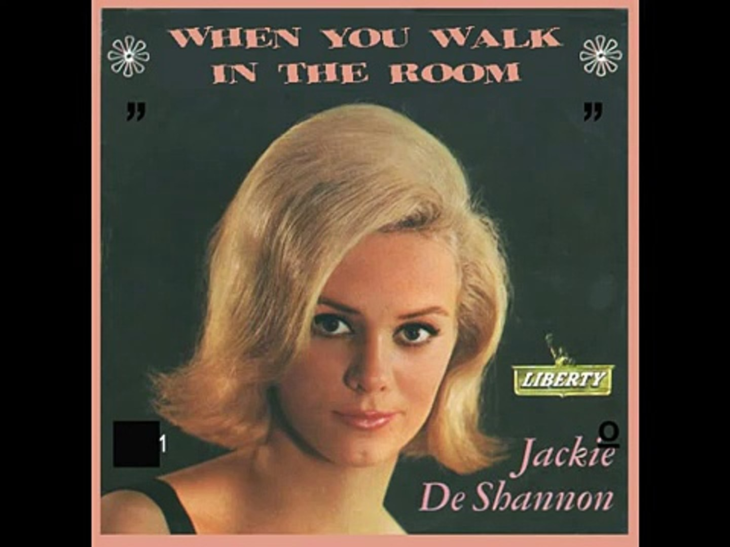 JACKIE DE SHANNON - When You Walk in the Room (1963) - video dailymotion