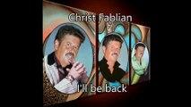 Video Christ Fablian - I`ll be back.