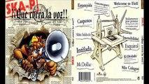 SKA P 2002 ¡¡ Que Corra La Voz !!