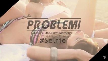 Probl3mi'DS1 - #Selfie (Official VideoClip Lyrics)
