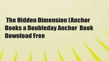 The Hidden Dimension (Anchor Books a Doubleday Anchor  Book Download Free