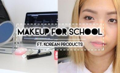 TUTORIAL | Back to School Makeup Look ft. Korean Products