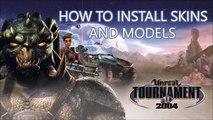 [UT2004] How to Install Skins and Models for Unreal Tournament 2004