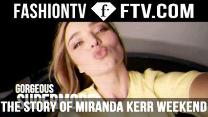 The Story of Miranda Kerr Weekend Special | FTV.com