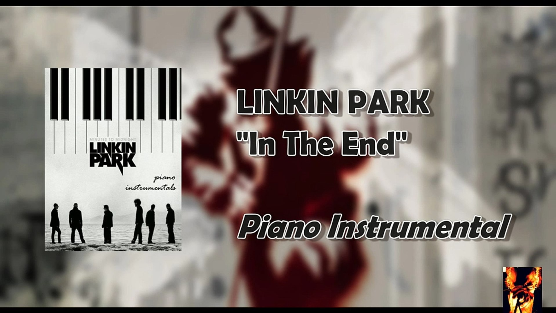 Linkin Park - In The End (Piano Instrumental) HD
