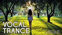 ♫ Vocal Trance Top 10 (August 2015) / New Trance Mix / Paradise