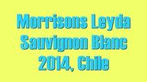 Wine Tasting with Simon Woods: Morrisons Leyda Sauvignon Blanc 2014