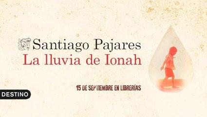 """BookTrailer """"La lluvia de Ionah"""" de Santiago Pajares (Ediciones Destino)"""