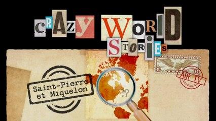 Saint-Pierre et Miquelon - EP 98 - Crazy World Stories