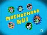 Muchachada Nui Ep 8 (1 de 4)