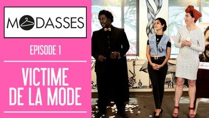 MODASSES #1 Victime de la mode