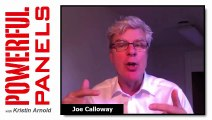 """Powerful Panel Discussion Tips with Joe Calloway: Do You Ever Say """"No"""" to Moderating a Panel?"""