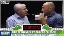 Le Clash entre Luis Fernandez et Gilbert Brisbois sur l'Algérie,RMC TV
