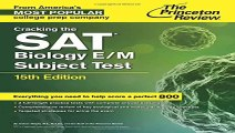 Cracking the SAT Biology EM Subject Test 15th Edition College Test Preparation
