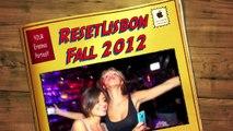 Erasmus Parties in Lisbon - Fall Semester 2012 - By Reset Lisbon