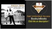 Ragga Twins Step Out! Birth of A Sound PDF