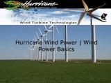 Hurricane Wind Turbine ,  Hurricane Wind Power ,  Wind Power Basics