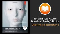 Adobe Photoshop CS6 Classroom in a Book 1st  Edition by Adobe Creative Team   published by Adobe Pre