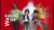 Disney's Big Hero 6 - Heroes (we could be) (w/LYRICS)