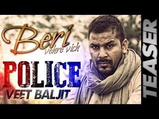 Police - Veet Baljit | Teaser