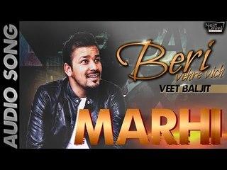 Veet Baljit - Marhi | Audio Song