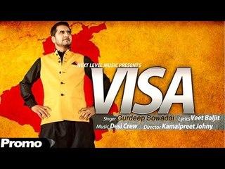 Visa - Gurdeep Sowaddi | Promo |  Latest Punjabi Song
