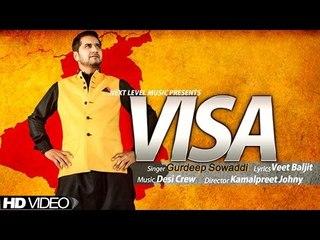 Gurdeep Sowaddi - Visa | Official Music Video