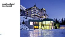 Luxury Hotels Best of Europe Volume 2  Book Download Free