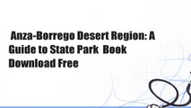 Anza-Borrego Desert Region: A Guide to State Park  Book Download Free