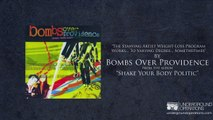 Bombs Over Providence - The Starving Artist Weight Loss Program Works...