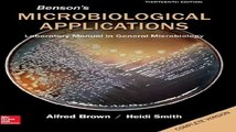 Loose Leaf Version of Bensons Microbiological Applications Lab Manual in General Microbiology Complete Version