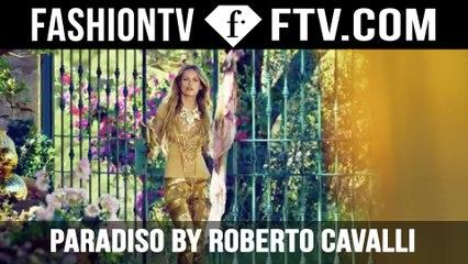 Living in a Dream Paradiso by Roberto Cavalli | FTV.com