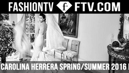 Carolina Herrera's spring summer 2016 bridal campaign | FTV.com