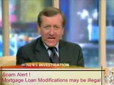 Mortgage Loan Modification Scam   watchout for an illegal third party     (Mortgage)