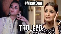 Sonakshi Sinha & Sonam Kapoor Get Trolled On Twitter | #MeatBan