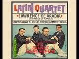 INSTRUMENTAL SAX - ( Latin Quartet - Lawrence De Arabia  - Lawrence Of Arabia )